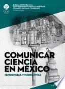Comunicar ciencia en México