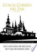 Con El correo del zar y otros 54 relatos y microrrelatos de viaje