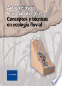 Conceptos y técnicas en ecología fluvial