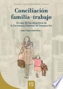 Conciliación familia-trabajo. El caso de los directivos de la Secretaría Distrital de Integración Social