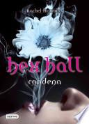 Condena / Hex Hall