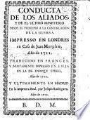 Conducta de los Aliados, y de el ultimo Ministerio desde el principio a la continuacion de la Guerra, etc. [By Jonathan Swift.]