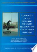 Conductas de los escolares españoles relacionadas con la salud, 1986-1990