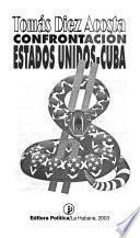 Confrontación Estados Unidos-Cuba