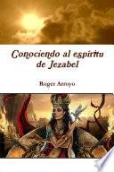 Conociendo al espíritu de Jezabel