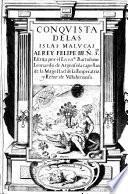Conquista de las Islas Malucas al Rey Felipe III,... Escrita por el Licenc.do Bartolome Leonardo de Argensola,...