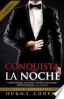 Conquista la Noche (Spanish Edition)