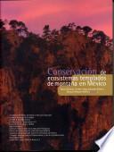 Conservación de ecosistemas templados de montaña en México