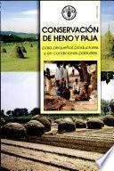 Conservación de Heno Y Paja Para Pequeños Productores Y en Condiciones Pastoriles