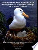 Conservación de la biodiversidad de importancia mundial a lo largo de la costa chilena