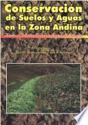 Conservación de suelos y aguas en la zona andina