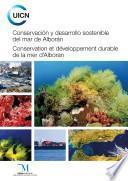 Conservación y desarrollo sostenible del mar de Alborán