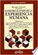 Construcciones de la experiencia humana