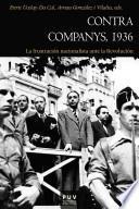 Contra Companys, 1936