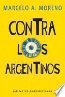 Contra los argentinos y otros ensayos
