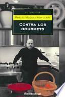 Contra los gourmets