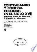 Contrabando y control colonial en el siglo XVII