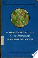Contribuciones Del Iica Al Conocimiento de la Roya Del Cafeto