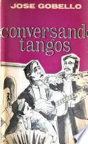 Conversando tangos