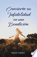 Convierte su infidelidad en una bendición