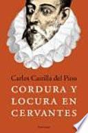 Cordura y locura en Cervantes