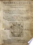 Corona Gotica, Castellana, y Austriaca (segunda parte), politicamente illustrada, por D. Saavedra Fajardo. (Tercero tomo ... Por A. Nuñez de Castro.).