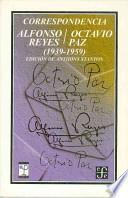 Correspondencia Alfonso Reyes/Octavio Paz