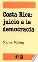 Costa Rica: juicio a la democracia
