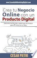 Crea Tu Negocio Online Con Un Producto Digital