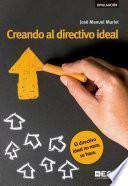 Creando al directivo ideal