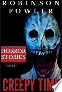 Creepy Time Volume 1: Horror Stories