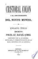 Cristobal Colon o el descubrimiento del nuevo mundo