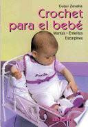 Crochet para el bebe / Crochet for baby