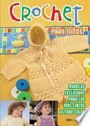 Crochet para ninos/ Crochet for Children