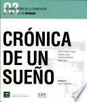 Crónica de un sueño, 1973-83
