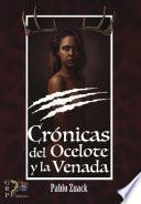 Crónicas del Ocelote y la Venada