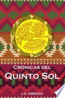 Crónicas del Quinto Sol
