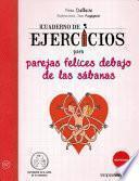 Cuaderno de Ejercicios Para Parejas Felices Debajo de Las Sabanas