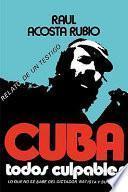 Cuba, todos culpables