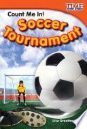 ¡Cuenta conmigo! El torneo de fútbol (Count Me In! Soccer Tournament) 6-Pack