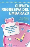 Cuenta regresiva del embarazo / The Pregnancy Countdown Book