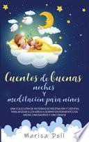 Cuentos de Buenas Noches Y Meditación Para Niños