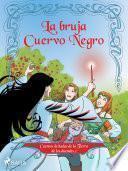 Cuentos de hadas de la Tierra de los duendes 2 - La bruja Cuervo Negro