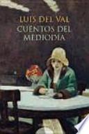 Cuentos de Luis del Val/ Tales of Luis del Val