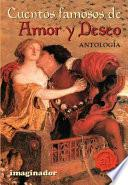 Cuentos Famosos De Amor Y Deseo / Famous Stories About Love And Desire