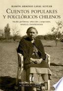 Cuentos populares y folclóricos chilenos