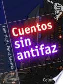Cuentos sin antifaz