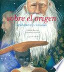 Cuentos sobre el orígen del hombre y del mundo. 2° edición