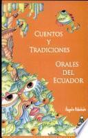 Cuentos y tradiciones orales del Ecuador