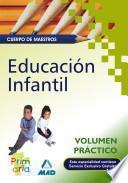 Cuerpo de Maestros. Educacion Infantil. Volumen Práctico.e-book